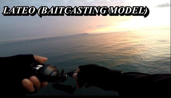 LATEO BAITCASTING MODEL